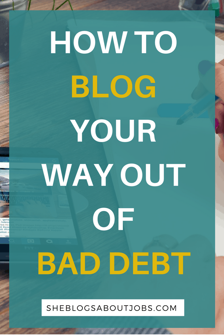 how to get out of debt with a money making blog
