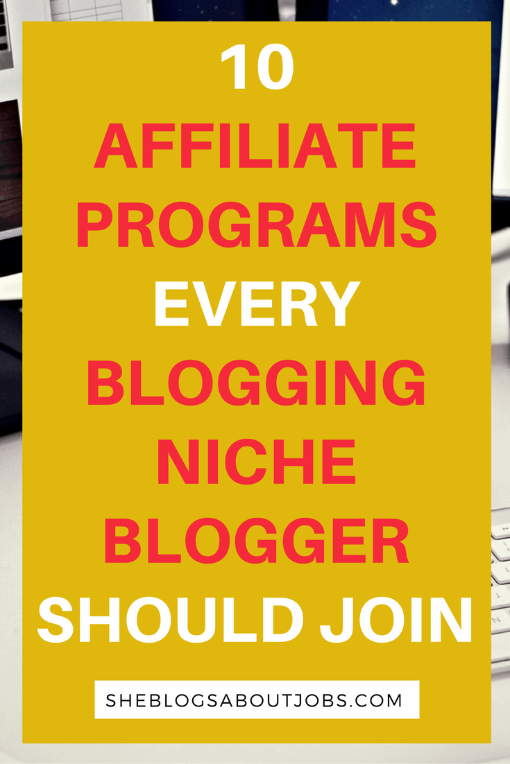 the top 10 affiliate programs for bloggers
