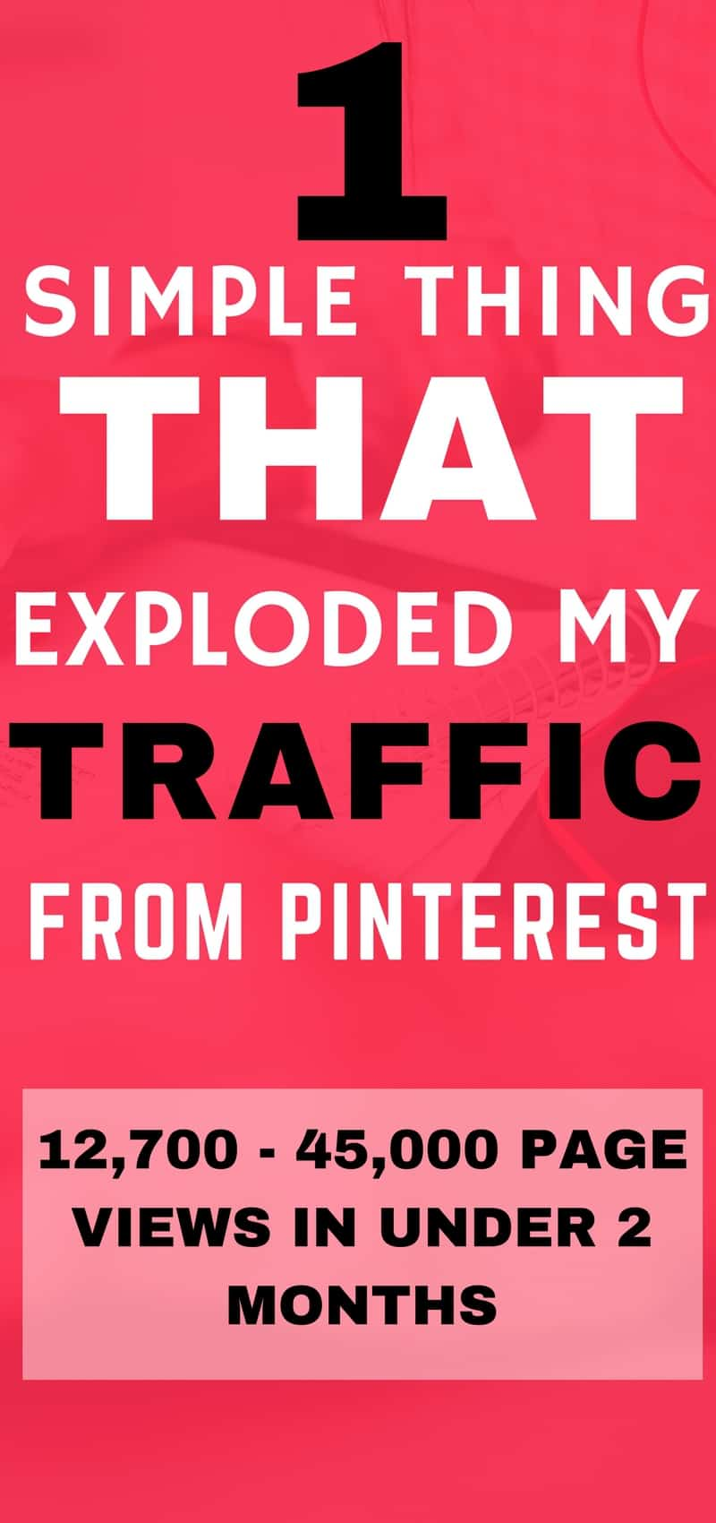 How I exploded my traffic from Pinterest   Pinterest marketing tips  Blogging for beginners   Grow your blog and traffic!