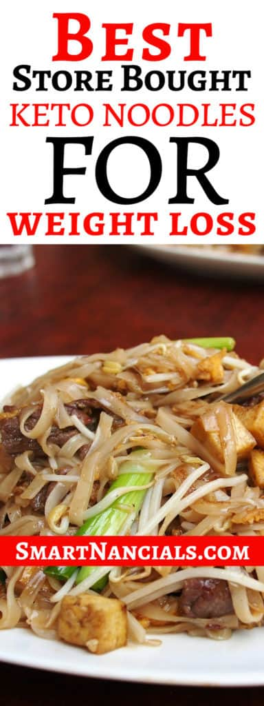 Best Store Bought Keto Noodles For Weight Loss
